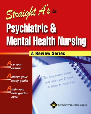 Straight A's in Psychiatric & Mental Health Nursing [With CDROM]