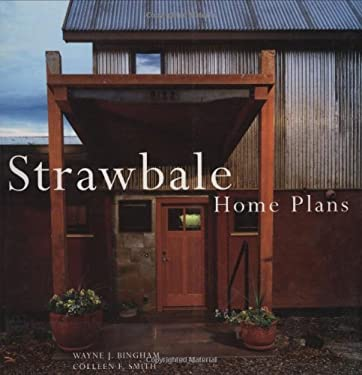 Strawbale Home Plans 9781586858612