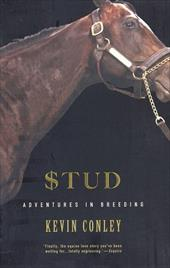 Stud: Adventures in Breeding