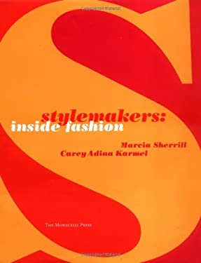 Stylemakers: Inside Fashion 9781580930994