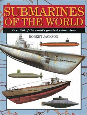 Submarines of the World 9781586632946