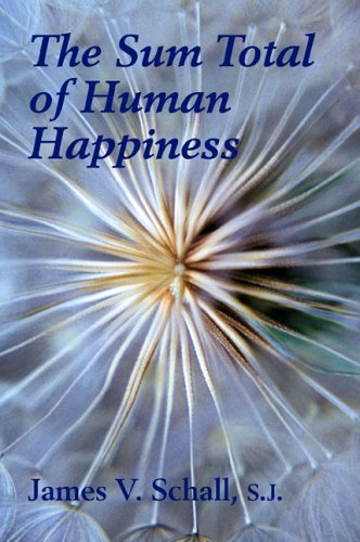 Sum Total of Human Happiness 9781587318108