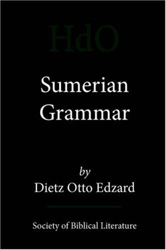 Sumerian Grammar 9781589832527