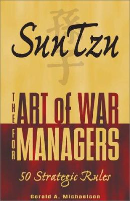 Sun Tzu: The Art of War for Managers; 50 Strategic Rules 9781580624596