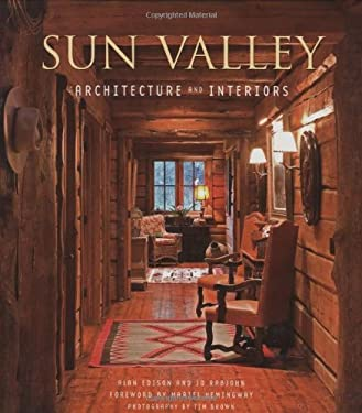Sun Valley Architecture and Interiors 9781586855178