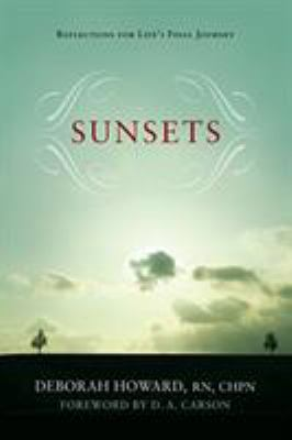 Sunsets: Reflections for Life's Final Journey 9781581346459