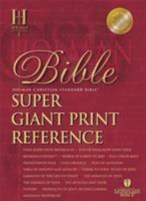 Super Giant Print Reference Bible-HCSB 9781586402594