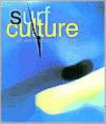 Surf Culture: The Art History of Surfing 9781584231134