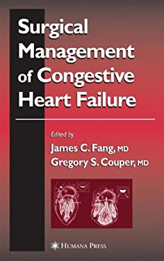 Surgical Management of Congestive Heart Failure 9781588290342
