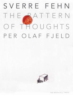 Sverre Fehn: The Pattern of Thoughts 9781580932172