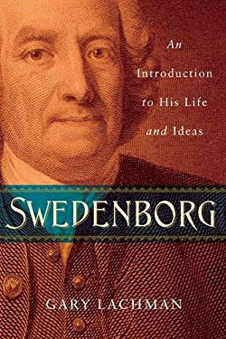Swedenborg: An Introduction to His Life and Ideas 9781585429387