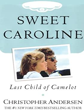 Sweet Caroline: Last Child of Camelot 9781587246159