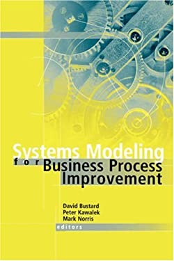 Systems Modeling for Business Process Improvement 9781580530507