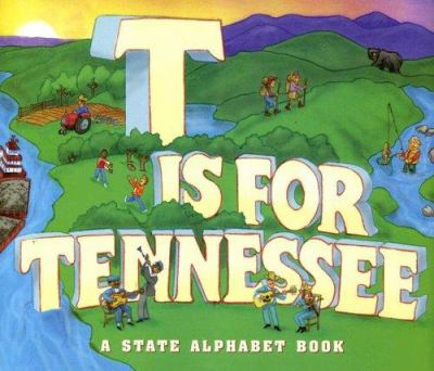 T Is for Tennessee 9781581735277