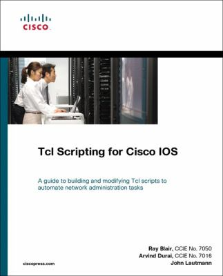 Tcl Scripting for Cisco IOS 9781587059452