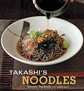 Takashi's Noodles 9781580089654