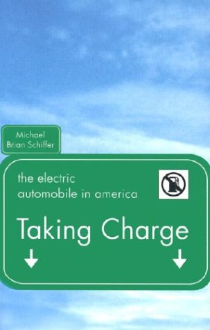 Taking Charge: The Electric Automobile in America 9781588340764