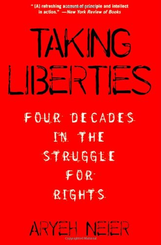 Taking Liberties: Four Decades in the Struggle for Rights 9781586482916