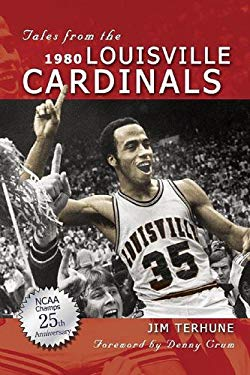 Tales from the 1980 Louisville Cardinals 9781582616582
