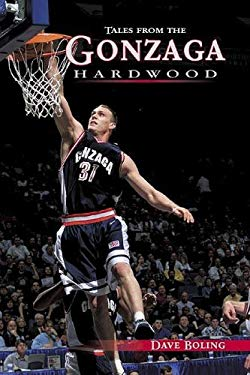Tales from the Gonzaga Hardwood 9781582612720