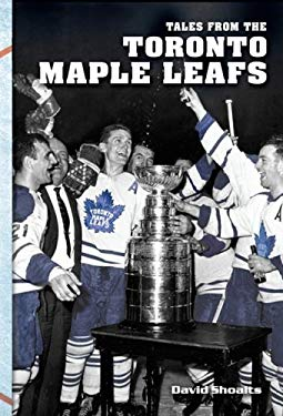 Tales from the Toronto Maple Leafs 9781582618876