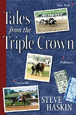 Tales from the Triple Crown 9781581501841