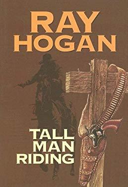 Tall Man Riding 9781585472826