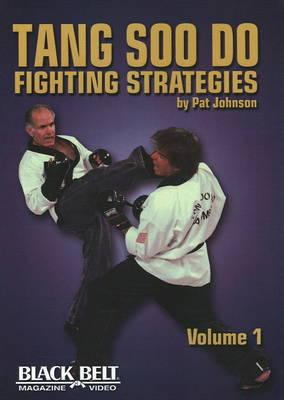 Tang Soo Do Fighting Strategies, Vol. 1 9781581333800