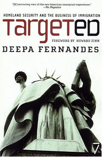 Targeted: Homeland Security and the Business of Immigration 9781583227282