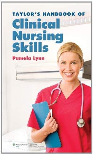 Taylor's Handbook of Clinical Nursing Skills 9781582557359