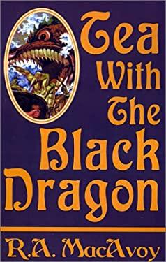 Tea with the Black Dragon 9781585861972