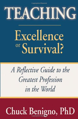 Teaching: Excellence or Survival 9781587366574