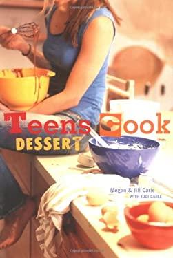 Teens Cook Dessert 9781580087520