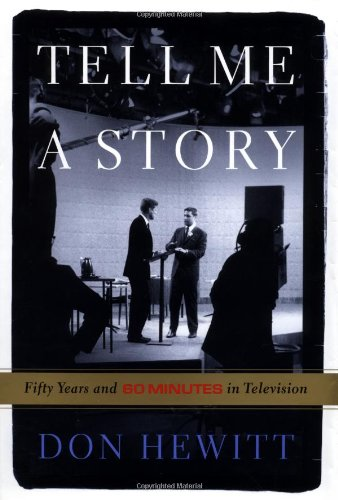 Tell Me a Story: 50 Years and 60 Minutes in Television 9781586480172