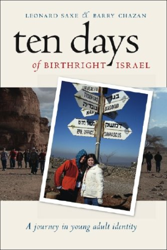 Ten Days of Birthright Israel: A Journey in Young Adult Identity 9781584655411