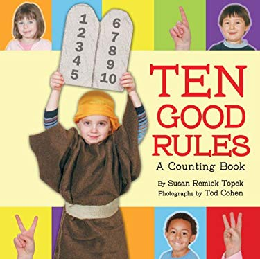 Ten Good Rules: A Ten Commandments Counting Book 9781580132091