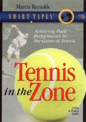 Tennis in the Zone 9781589260788