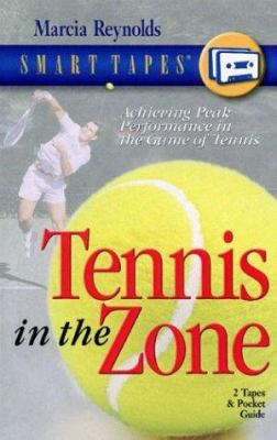 Tennis in the Zone [With Pocket Guide]