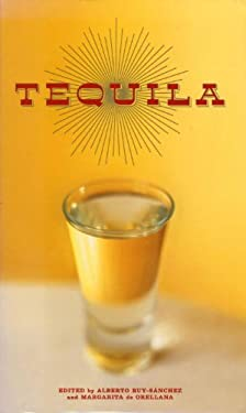 Tequila: A Traditional Art of Mexico 9781588342133