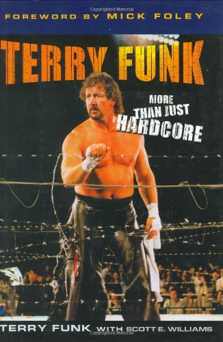 Terry Funk: The Hardcore Legend 9781582619910