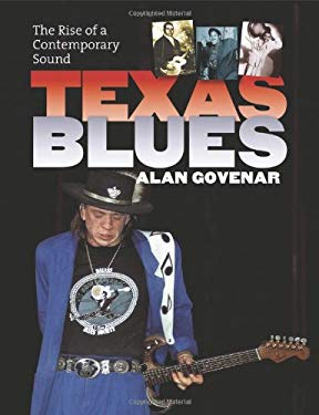 Texas Blues: The Rise of a Contemporary Sound 9781585446056