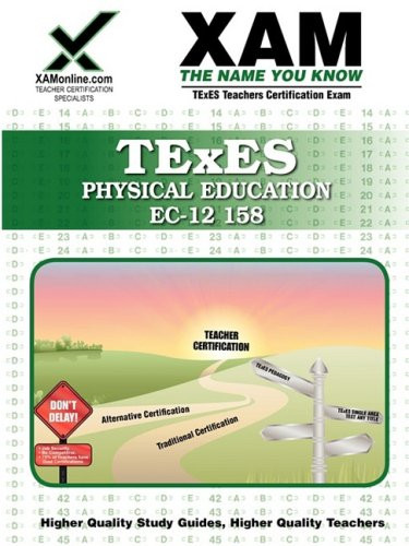 Texes Physical Education EC-12 158 Teacher Certification Test Prep Study Guide 9781581976205