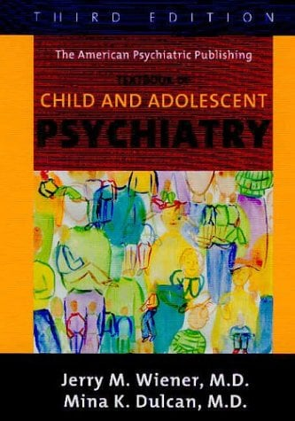 Textbook of Child and Adolescent Psychiatry 9781585620579