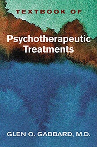 Textbook of Psychotherapeutic Treatments 9781585623044