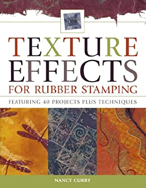 Texture Effects for Rubber Stamping 9781581805581