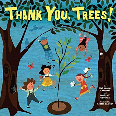 Thank You, Trees! 9781580139731