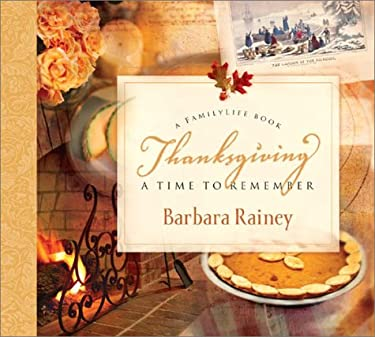 Thanksgiving: A Time To Remember: A FamilyLife Book [With CD]