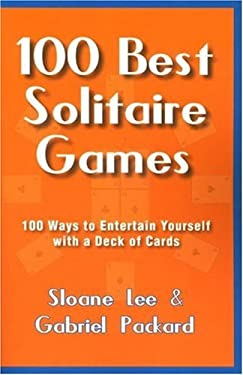 The 100 Best Solitaire Games 9781580421157