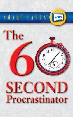 The 60 Second Procrastinator 9781589263482