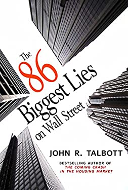 The 86 Biggest Lies on Wall Street 9781583228876